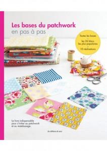 Les bases du patchwork pas à pas. Editions du Saxe - Plaid en patchwork folklore pour mon canapé, merci Tina